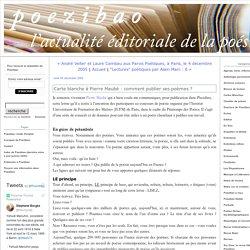 Carte blanche à Pierre Maubé : comment publier ses poèmes ? (Poezibao)