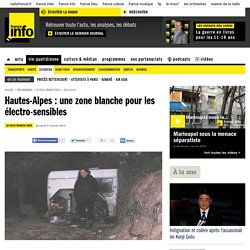 Hautes-Alpes : une zone blanche pour les électro-sensibles