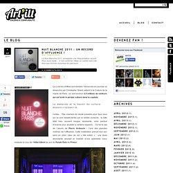 Nuit Blanche 2011 : prédestinée au succès !
