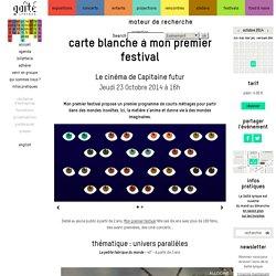 Carte Blanche à Mon Premier Festival