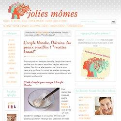 Masque visage argile blanche : 4 recettes pour les peaux sensibles
