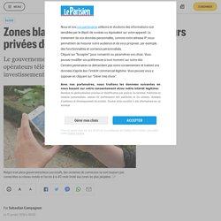 Zones blanches : 541 communes toujours privées de réseau mobile - Le Parisien