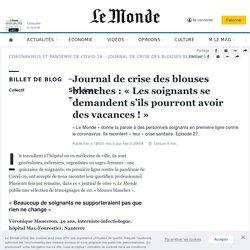 Journal de crise des blouses blanches: «Les soignants se demandent s'ils pourront avoir des vacances!»