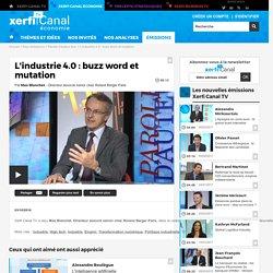 Max Blanchet, Roland Berger Paris - L'industrie 4.0 : buzz word et mutation - Parole d'auteur éco