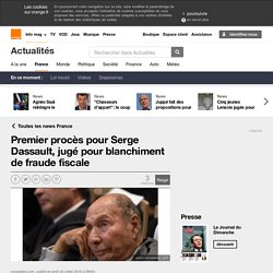 Premier procès pour Serge Dassault, jugé pour blanchiment de fraude fiscale sur Orange Actualités