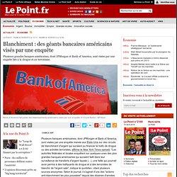 Blanchiment : des géants bancaires américains visés par une enquête