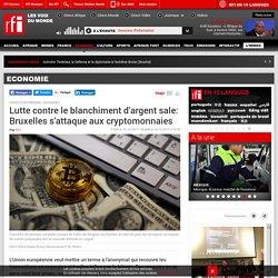 Lutte contre le blanchiment d'argent sale: Bruxelles s'attaque aux cryptomonnaies - Economie