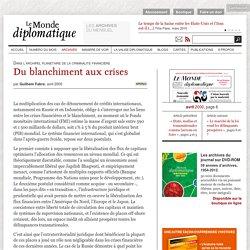 Du blanchiment aux crises, par Guilhem Fabre (Le Monde diplomatique, avril 2000)