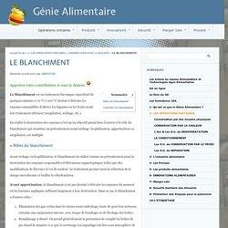 LE BLANCHIMENT - Génie Alimentaire