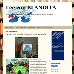 Lee con BLANDITA: Formación de usuarios: Las preguntas de Ramoncín
