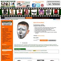 Blank Chrome Mask