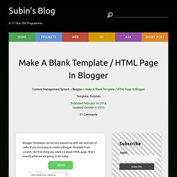 Make A Blank Template / HTML Page In Blogger - Subin's Blog