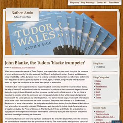 John Blanke, the Tudors 'blacke trumpeter'