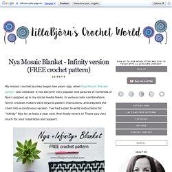 Nya Mosaic Blanket - Infinity version (FREE crochet pattern)