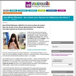 Jean-Michel Blanquer : des casiers pour déposer les téléphones des élèves ?