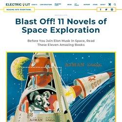 Blast Off! 11 Novels of Space Exploration