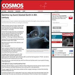 Gamma-ray burst blasted Earth in 8th century