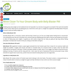 Belly Blaster PM Review- Natural Weight Loss Forkolin Pills