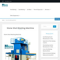 Stone shot blasting machine - Manufacturer, Supplier in Jodhpur India.