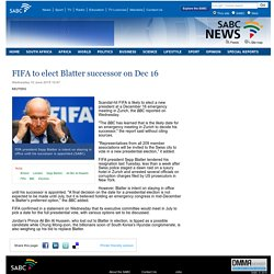 FIFA to elect Blatter successor on Dec 16 :Wednesday 10 June 2015