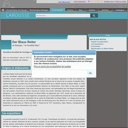 """Der Blaue Reiter en français """" le Cavalier bleu """""""