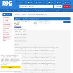 Blauwe Ruis Bass Tabs - Blof @ BigBassTabs.com