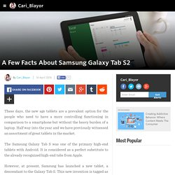 Cari_Blayor - A Few Facts About Samsung Galaxy Tab S2