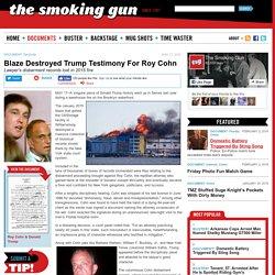 Blaze Destroyed Trump Testimony For Roy Cohn