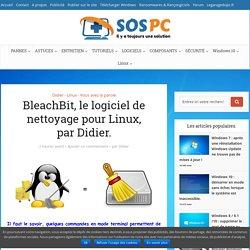 BleachBit, le logiciel de nettoyage pour Linux