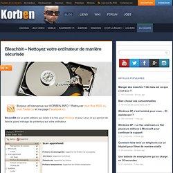 Bleachbit – Nettoyez votre ordinateur de manière sécurisée