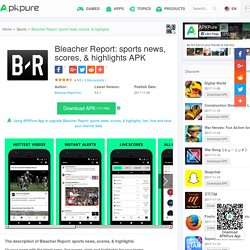 Bleacher Report for Android - APK Download