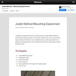 Judah Method - Bleaching Experemnet on the Behance Network