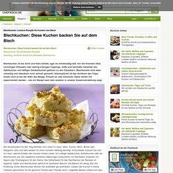 Blechkuchen: Leckere Rezepte für Kuchen vom Blech