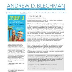 Andrew D. Blechman - author of LEISUREVILLE and PIGEONS