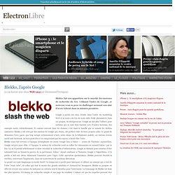 Blekko, l'après Google - Web 1,2,3 - ElectronLibre