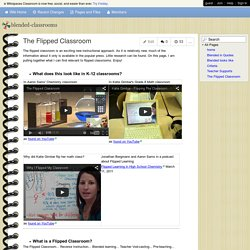 blended-classrooms - The Flipped Classroom