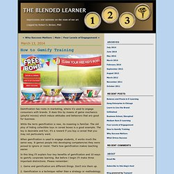 The Blended Learner: How to Gamify Training