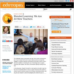 Blended Learning: We Are All New Teachers