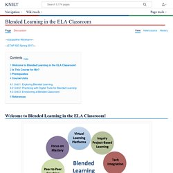 Blended Learning in the ELA Classroom - KNILT