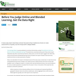 Before You Judge Online and Blended Learning, Get the Data Right