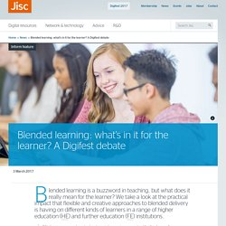 Blended learning: what's in it for the learner? A Digifest debate