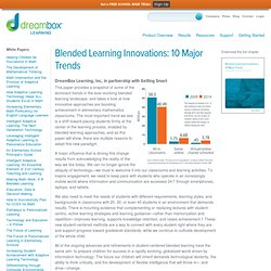 Blended Learning Innovations: 10 Major Trends