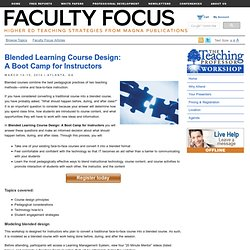 Blended Learning Course Design: A Boot Camp for Instructors