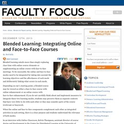 Blended Learning: Integrating Online and Face-to-Face Courses