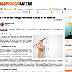 Blended learning: Pourquoi, quand et comment