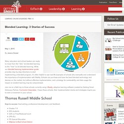 Blended Learning: 3 Stories of Success