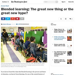 Blended learning: The great new thing or the great new hype?