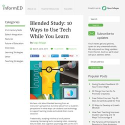 Blended Study: 10 Ways to Use Tech While You Learn