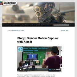Bloop: Blender Motion Capture with Kinect