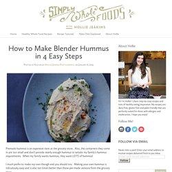 How to Make Blender Hummus in 4 Easy Steps